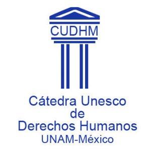La Cátedra UNESCO de Derechos Humanos de la UNAM